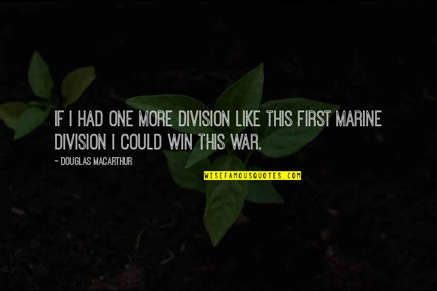 Happy Birthday Jesus And Merry Christmas Quotes By Douglas MacArthur: If I had one more division like this
