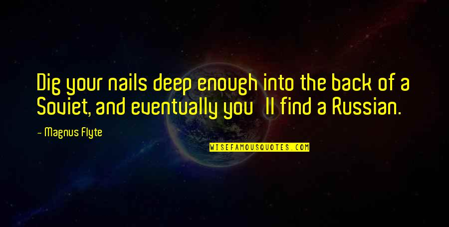 Happy Hump Day Funny Quotes By Magnus Flyte: Dig your nails deep enough into the back