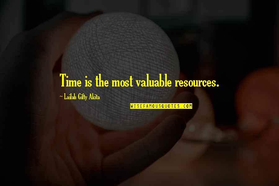 Happy Positive Inspirational Quotes By Lailah Gifty Akita: Time is the most valuable resources.