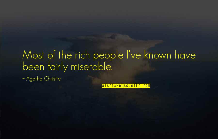 Happy To See You Today Quotes By Agatha Christie: Most of the rich people I've known have