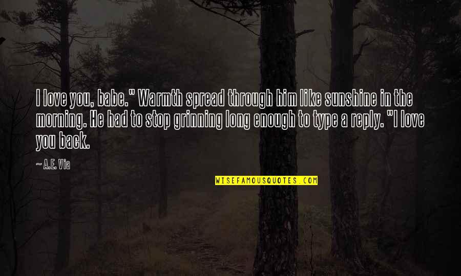 "Haq Punjabi Quotes By A.E. Via: I love you, babe."" Warmth spread through him"