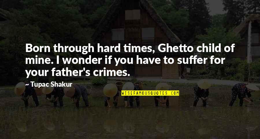 Hard Times With Family Quotes Top 5 Famous Quotes About Hard Times