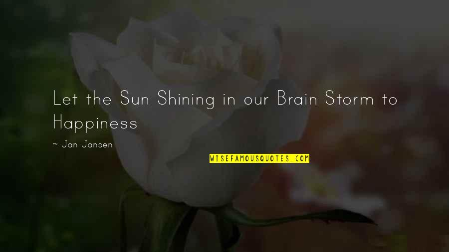 Hard To Guess Movie Quotes By Jan Jansen: Let the Sun Shining in our Brain Storm
