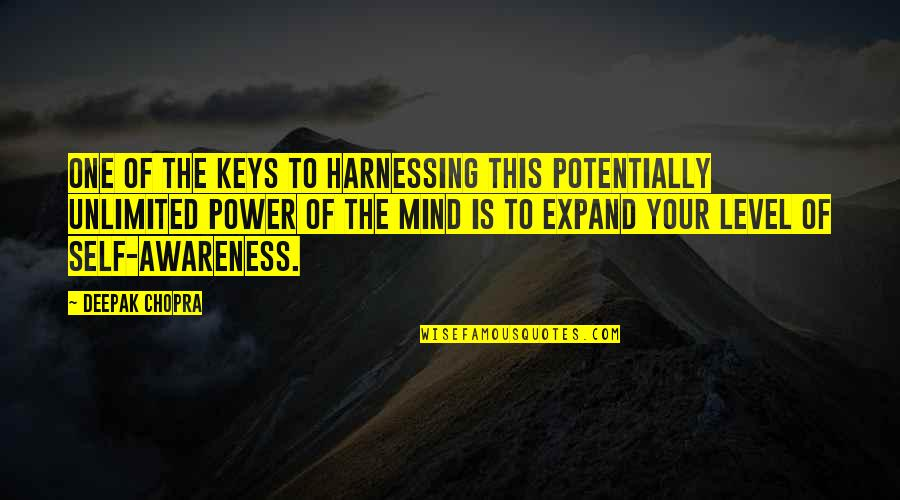 Harnessing Quotes By Deepak Chopra: One of the keys to harnessing this potentially