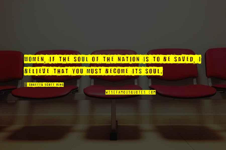 Harriet Vanger Quotes By Coretta Scott King: Women, if the soul of the nation is