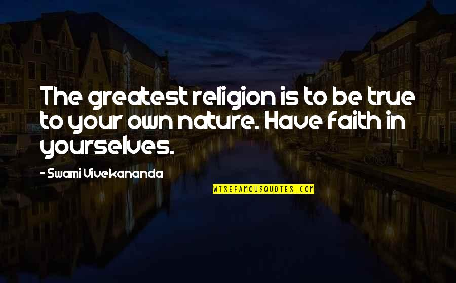 Harry Potter 7 Movie Quotes By Swami Vivekananda: The greatest religion is to be true to
