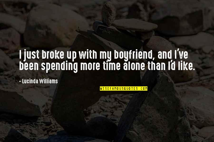 Harry Potter And The Goblet Of Fire Snape Quotes By Lucinda Williams: I just broke up with my boyfriend, and