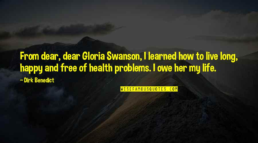 Harry Potter Nearly Headless Nick Quotes By Dirk Benedict: From dear, dear Gloria Swanson, I learned how