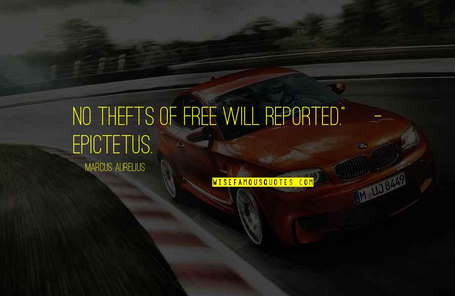 """Hate Hot Weather Quotes By Marcus Aurelius: No thefts of free will reported.""""[ - Epictetus.]"""