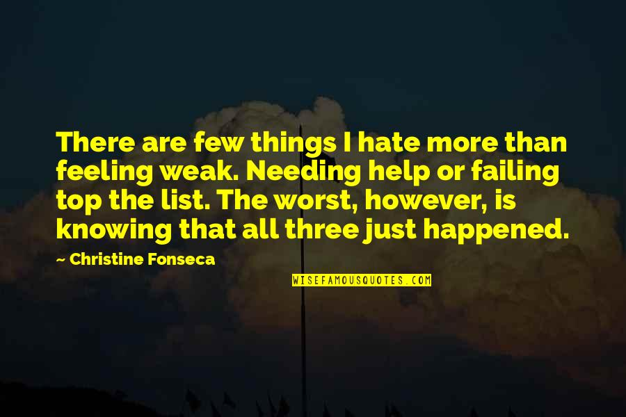 Hate That Feeling Quotes: top 56 famous quotes about Hate ...