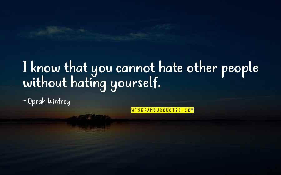 Hate Yourself Quotes: top 100 famous quotes about Hate Yourself
