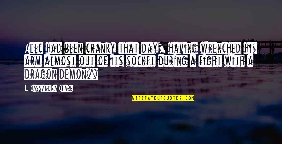 Having A Day Off Quotes By Cassandra Clare: Alec had been cranky that day, having wrenched