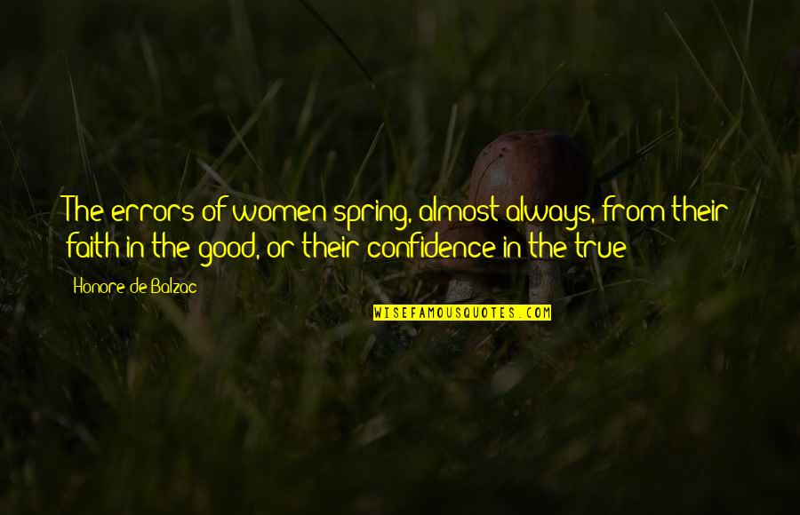 Having A Good Boy Quotes By Honore De Balzac: The errors of women spring, almost always, from