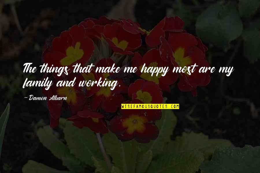 Having A Good Heart Tumblr Quotes By Damon Albarn: The things that make me happy most are