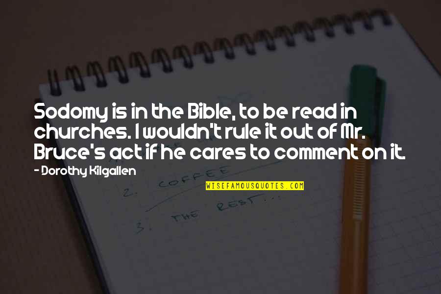 Having A Good Time Tumblr Quotes By Dorothy Kilgallen: Sodomy is in the Bible, to be read
