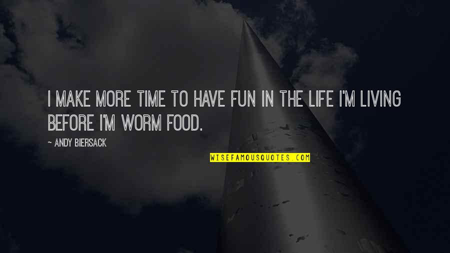 Having Fun And Living Life Quotes Top 9 Famous Quotes About Having