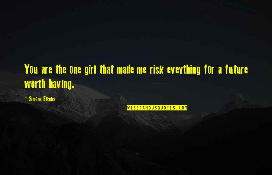 Having Only One Love Quotes By Simone Elkeles: You are the one girl that made me