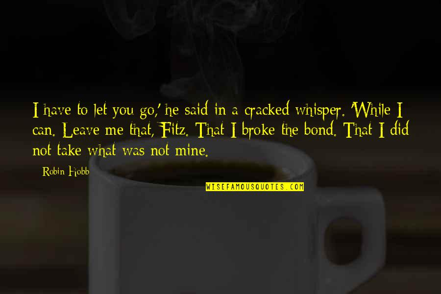 He Cant Be Mine Quotes Top 37 Famous Quotes About He Cant Be Mine