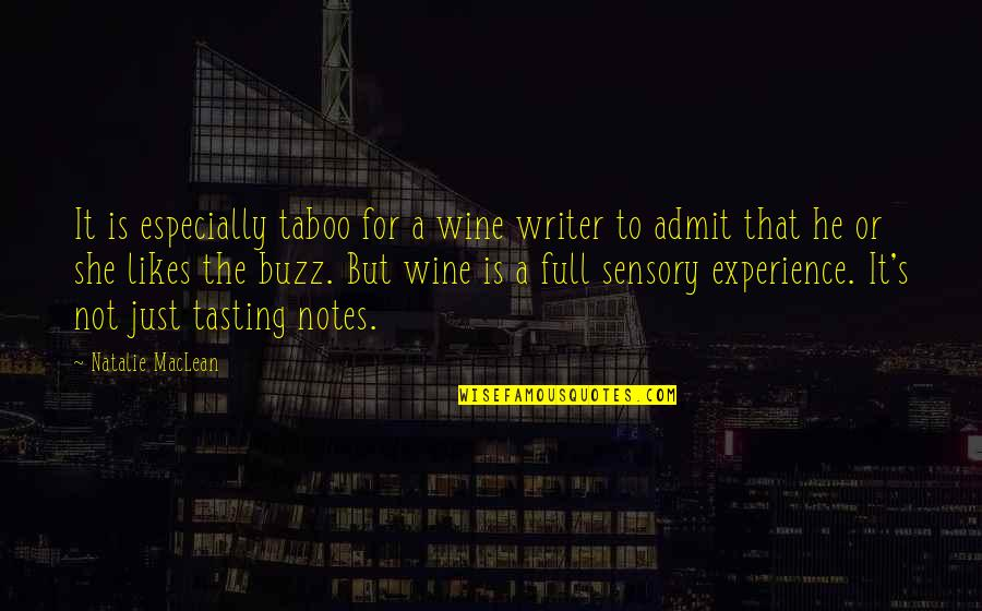 He She Quotes By Natalie MacLean: It is especially taboo for a wine writer