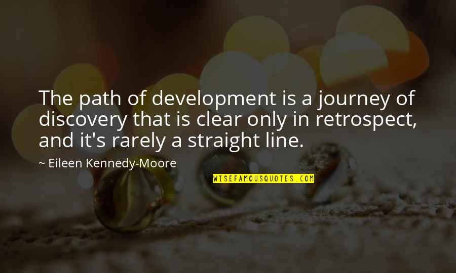 Health And Fitness Inspirational Quotes By Eileen Kennedy-Moore: The path of development is a journey of