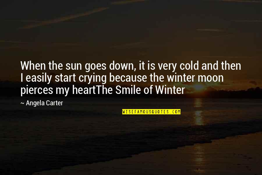 Heart And Smile Quotes By Angela Carter: When the sun goes down, it is very
