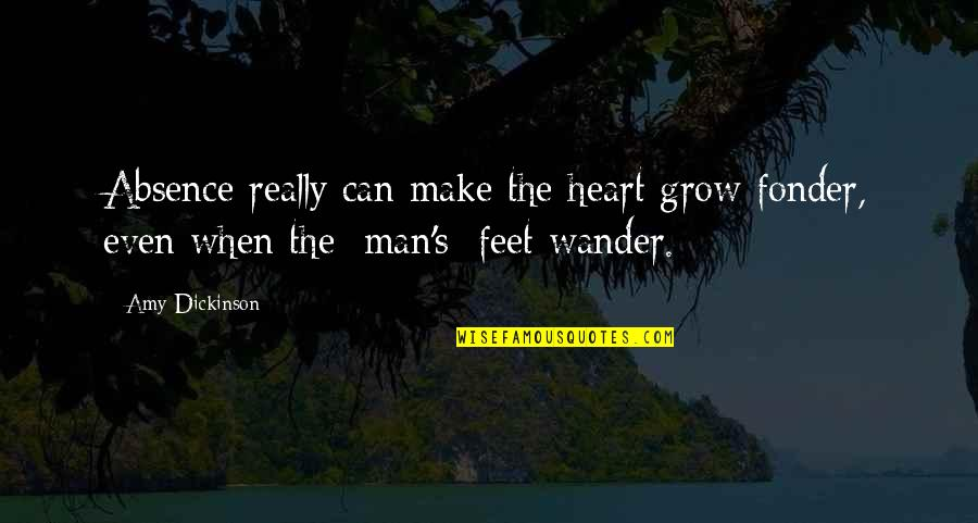 Heart Fonder Quotes By Amy Dickinson: Absence really can make the heart grow fonder,