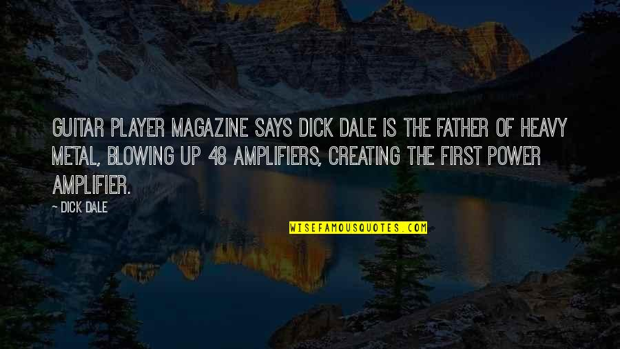 Heavy Metal Guitar Quotes By Dick Dale: Guitar Player Magazine says Dick Dale is the