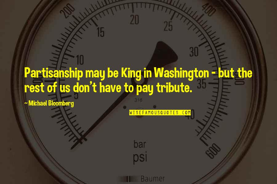 Hebrew Israelites Quotes By Michael Bloomberg: Partisanship may be King in Washington - but