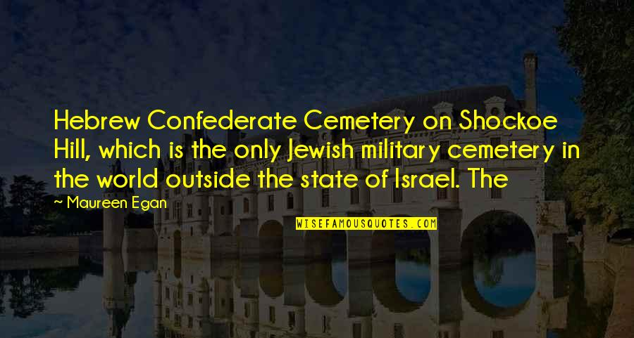 Hebrew Quotes By Maureen Egan: Hebrew Confederate Cemetery on Shockoe Hill, which is