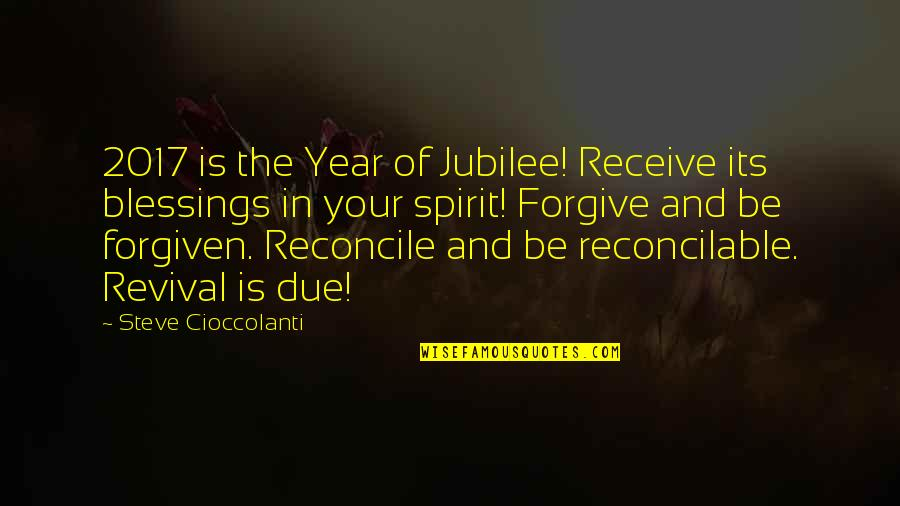 Hebrew Quotes By Steve Cioccolanti: 2017 is the Year of Jubilee! Receive its