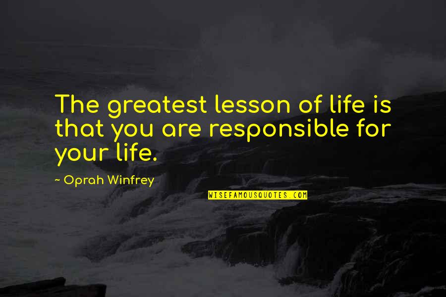 Henry 8th Quotes By Oprah Winfrey: The greatest lesson of life is that you