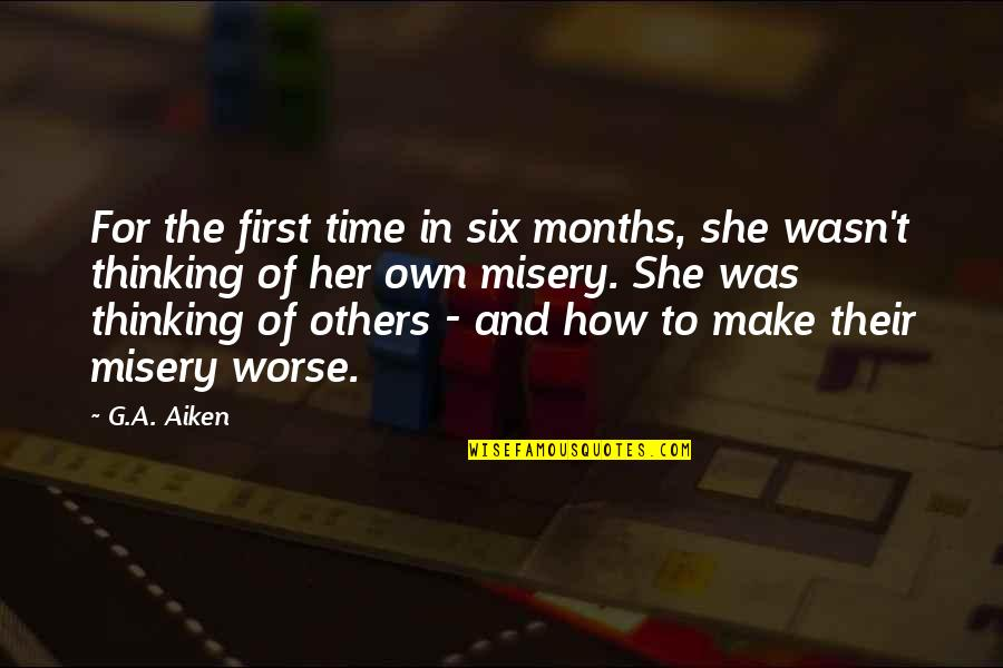 Her She Quotes By G.A. Aiken: For the first time in six months, she