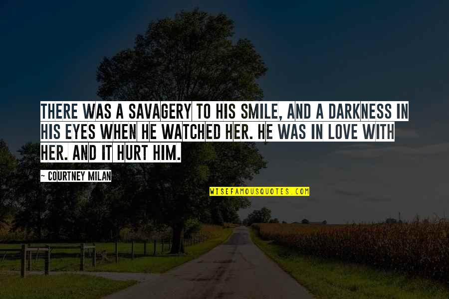 Her Smile And Eyes Quotes By Courtney Milan: There was a savagery to his smile, and