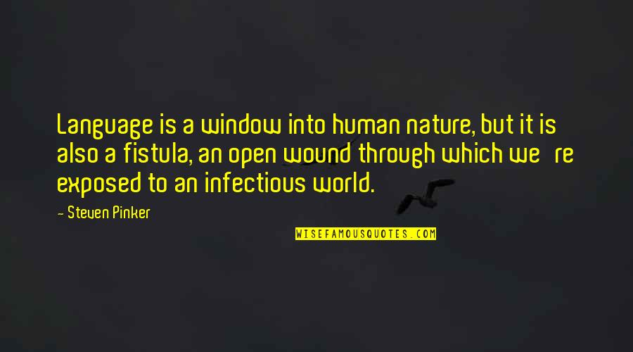 Herbalife Positive Quotes By Steven Pinker: Language is a window into human nature, but