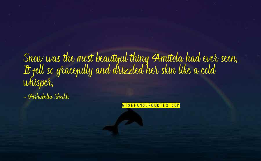Hey Arnold Suspended Quotes By Aishabella Sheikh: Snow was the most beautiful thing Amitola had