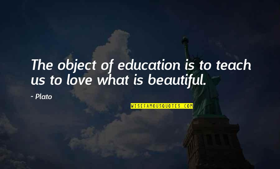High Point University Calendar Quotes By Plato: The object of education is to teach us