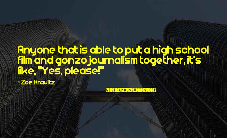High School Is Like Quotes By Zoe Kravitz: Anyone that is able to put a high