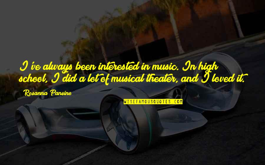 High School Quotes By Rosanna Pansino: I've always been interested in music. In high