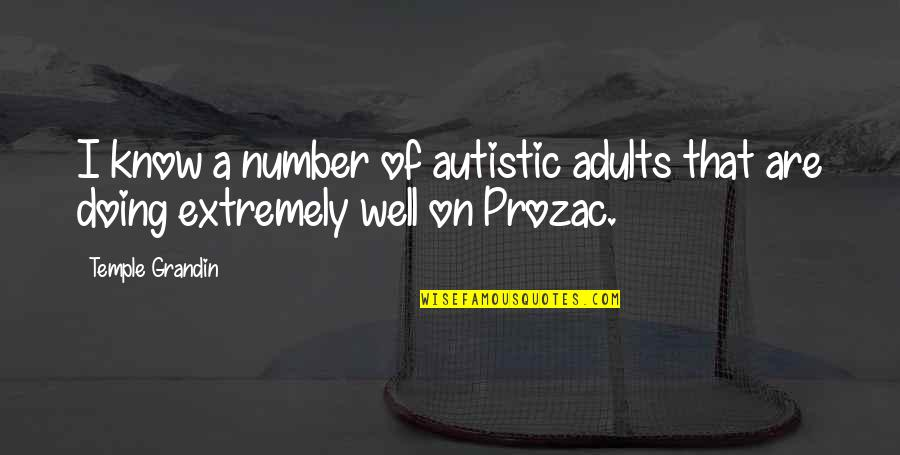 Higher Taxes Quotes By Temple Grandin: I know a number of autistic adults that
