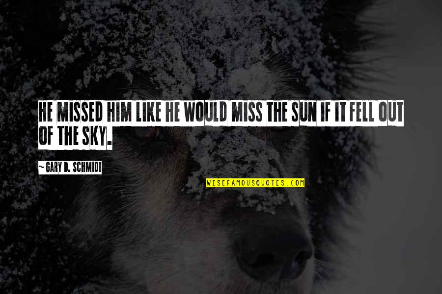 Him I Miss You Quotes: top 52 famous quotes about Him I Miss You