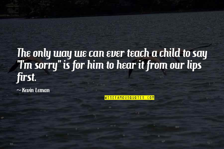 Him To Say I'm Sorry Quotes: top 20 famous quotes about Him