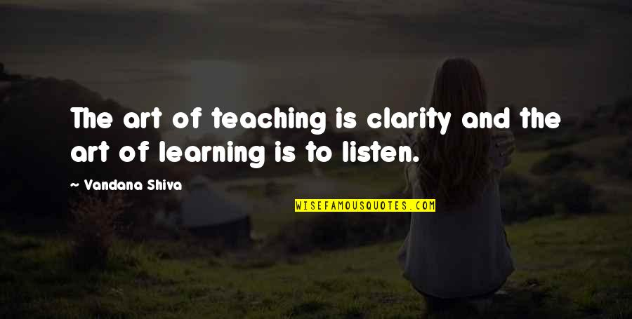 Hindi Font Sad Love Quotes By Vandana Shiva: The art of teaching is clarity and the