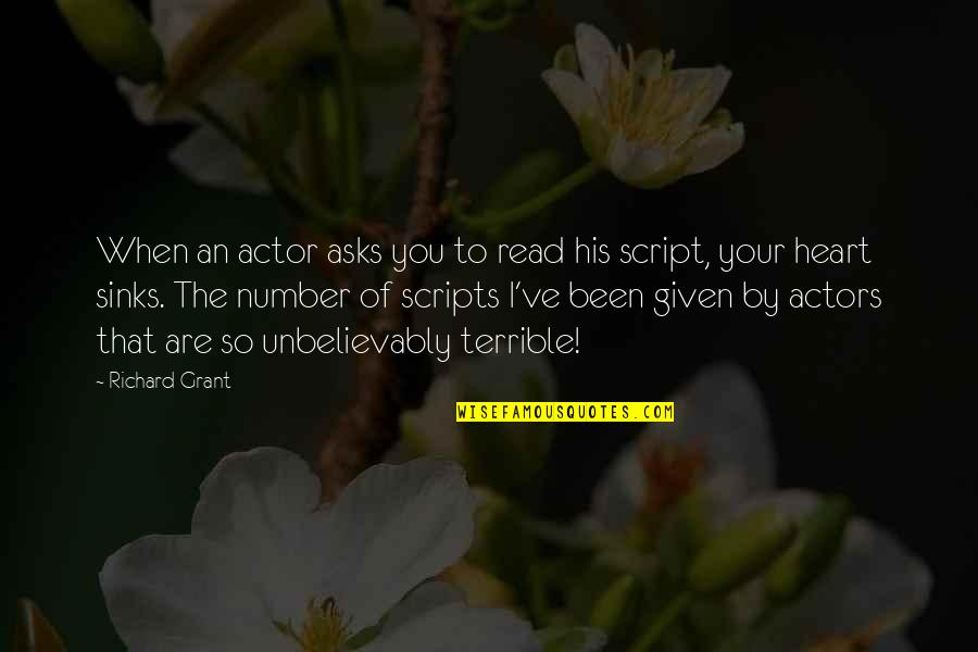 His Number 1 Quotes By Richard Grant: When an actor asks you to read his