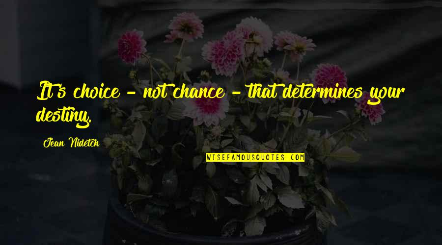 Hix Insurance Quotes By Jean Nidetch: It's choice - not chance - that determines