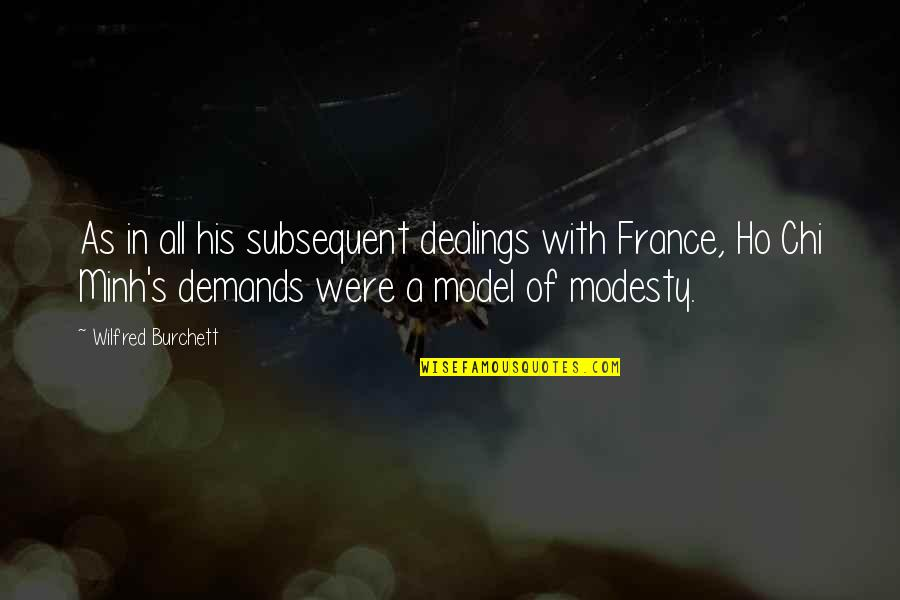 Ho Ho Quotes By Wilfred Burchett: As in all his subsequent dealings with France,