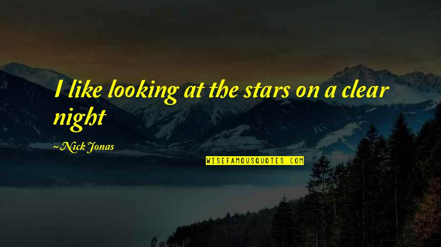 Hockey Coach Motivational Quotes By Nick Jonas: I like looking at the stars on a