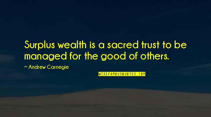 Hocus Pocus Movie Quotes By Andrew Carnegie: Surplus wealth is a sacred trust to be