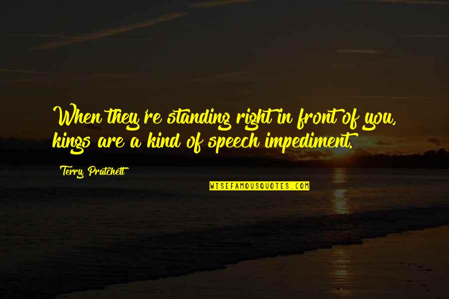 Hocus Pocus Movie Quotes By Terry Pratchett: When they're standing right in front of you,