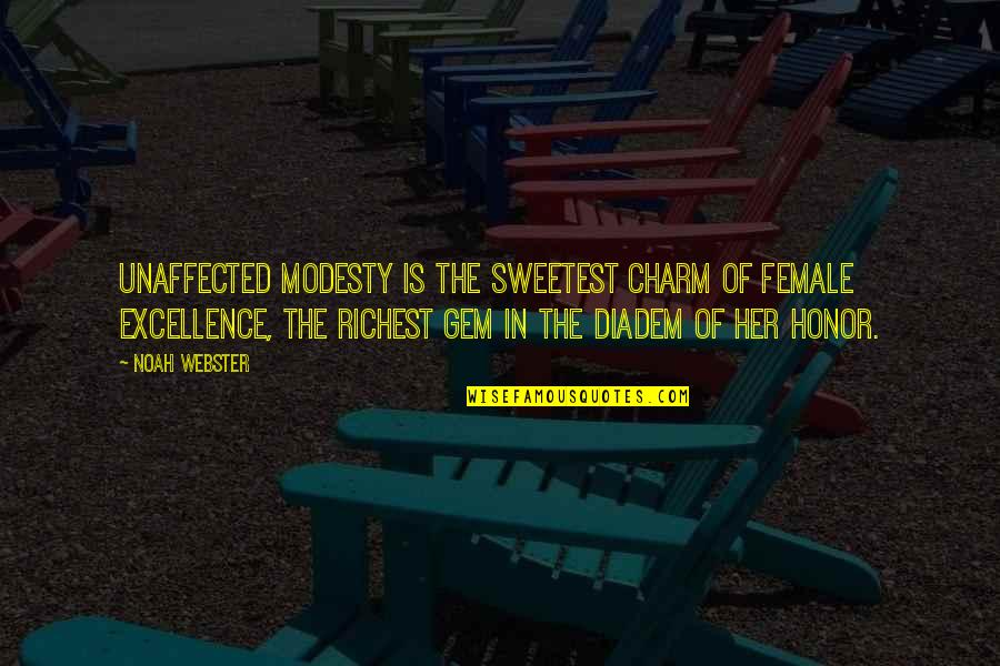 Hoge Quotes By Noah Webster: Unaffected modesty is the sweetest charm of female