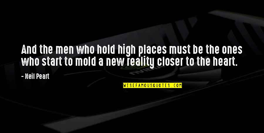 Hold Onto Your Heart Quotes By Neil Peart: And the men who hold high places must